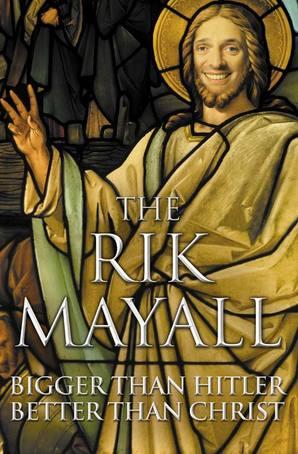 The Rik Mayall Bigger than Hitler Better than Christ